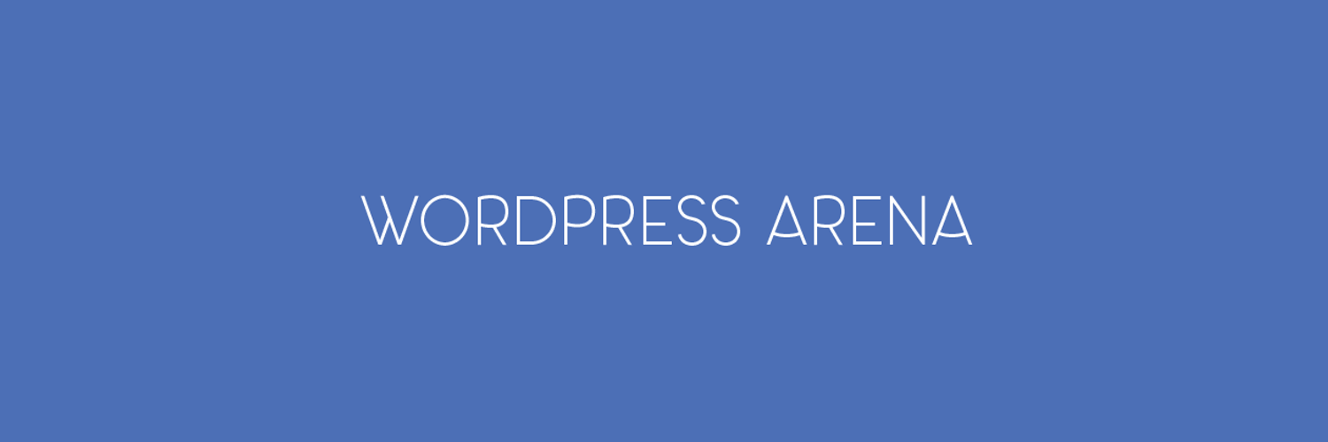 Welcome To WordPress Arena
