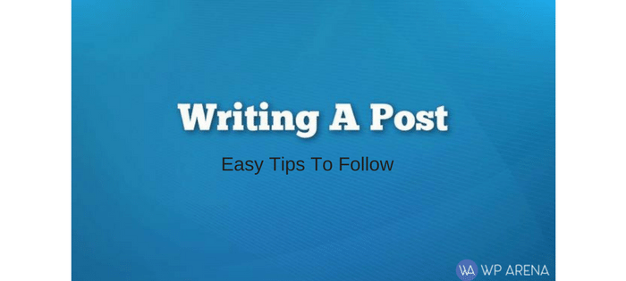 Best Practices To Write a WordPress Post With Full Optimization