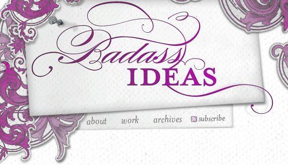 Bad-Ass-Ideas