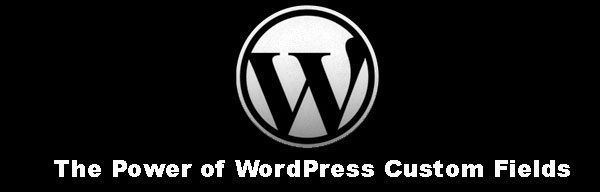 The Power of WordPress Custom Fields