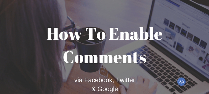 Gives Users The Ability To Comment via Facebook, Twitter & Google