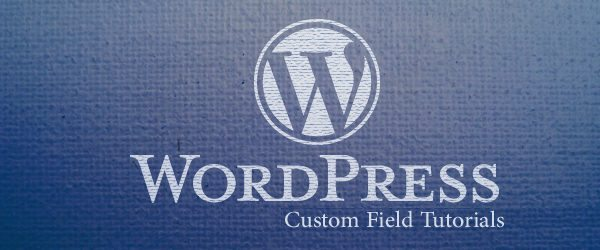 Custom fields WordPress tutorials