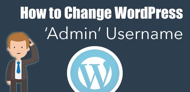 How-To-Change-WordPress-Default-Admin-Username