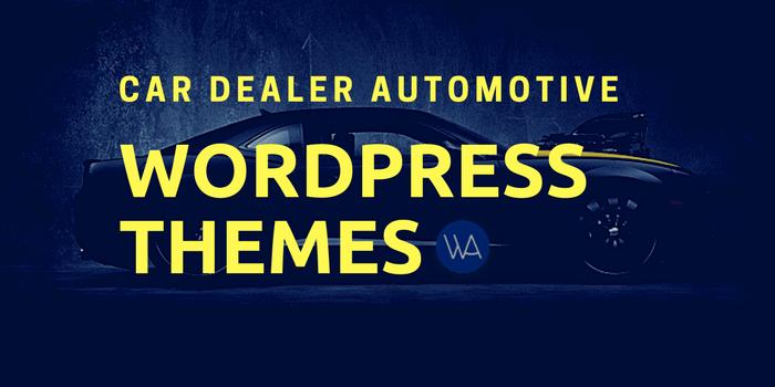 Best Car Dealer Automotive WordPress Themes 2018