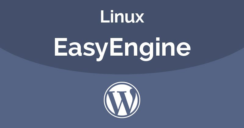 WordPress 101 - Linux EasyEngine