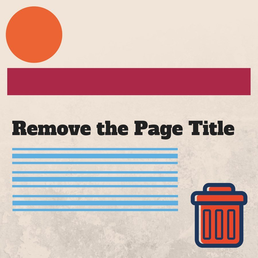 How to Remove WordPress Page Title