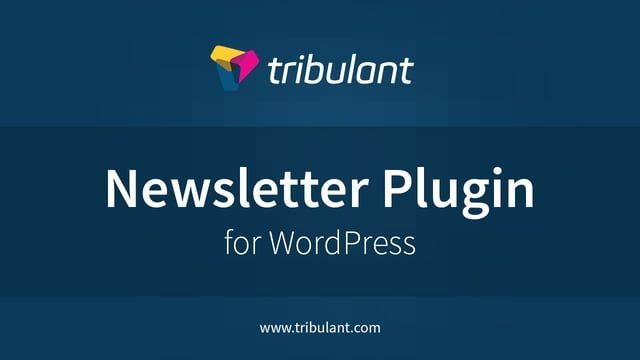Tribulant Newsletter Plugin