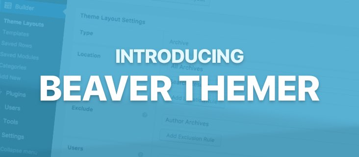 Beaver Themer Review – First Official Beaver Builder Add-on