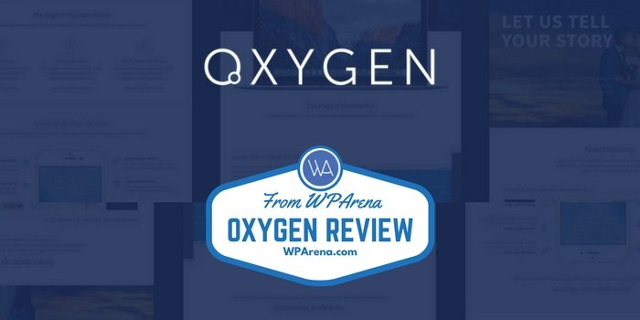Oxygen Review - More Than a WordPress Page Builder Plugin