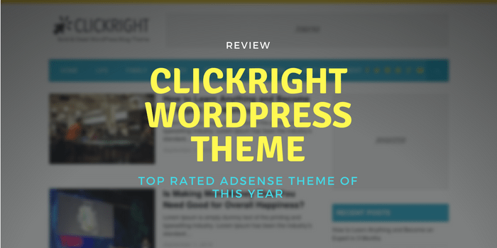 Clickright Review – Adsense WordPress Theme