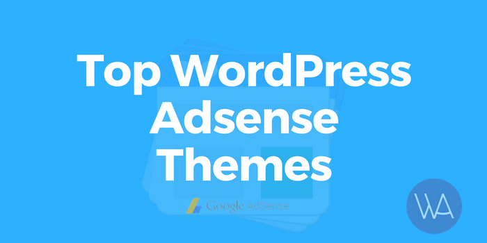 Best WordPress Adsense Themes To Increase Profits Instantly
