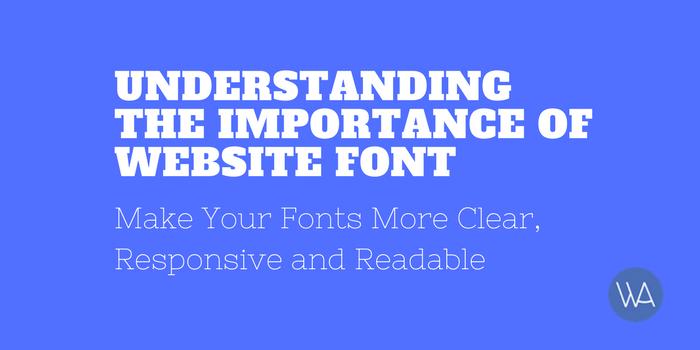 Importance Of Website Font
