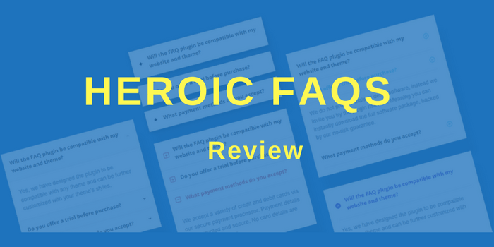 Heroic FAQs Review: The Knowledge-Giving WordPress Plugin
