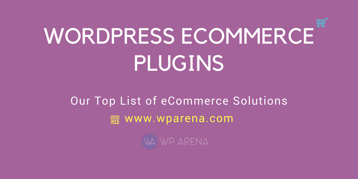 10 Best WordPress eCommerce Plugins To Improve Online Shopping Experience
