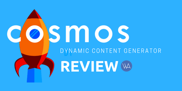 Cosmos Plugin Review: Producing Dynamic Content is Possible Now