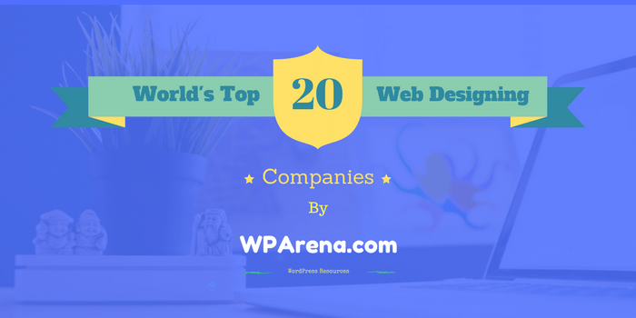 Top 20 Web Designing Companies of the World