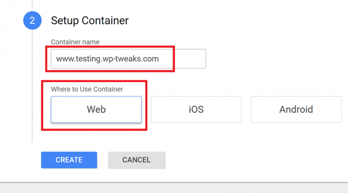 Create the Container Name and Select Web