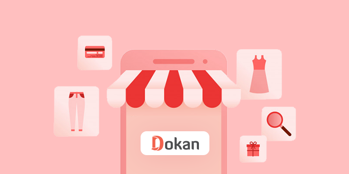 Dokan Multivendor: A beginner-friendly eCommerce solution for WordPress