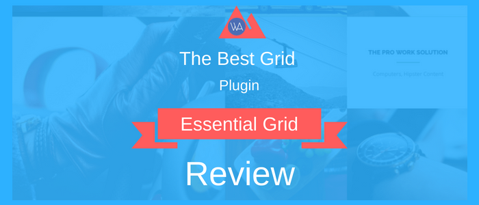 Essential Grid Review