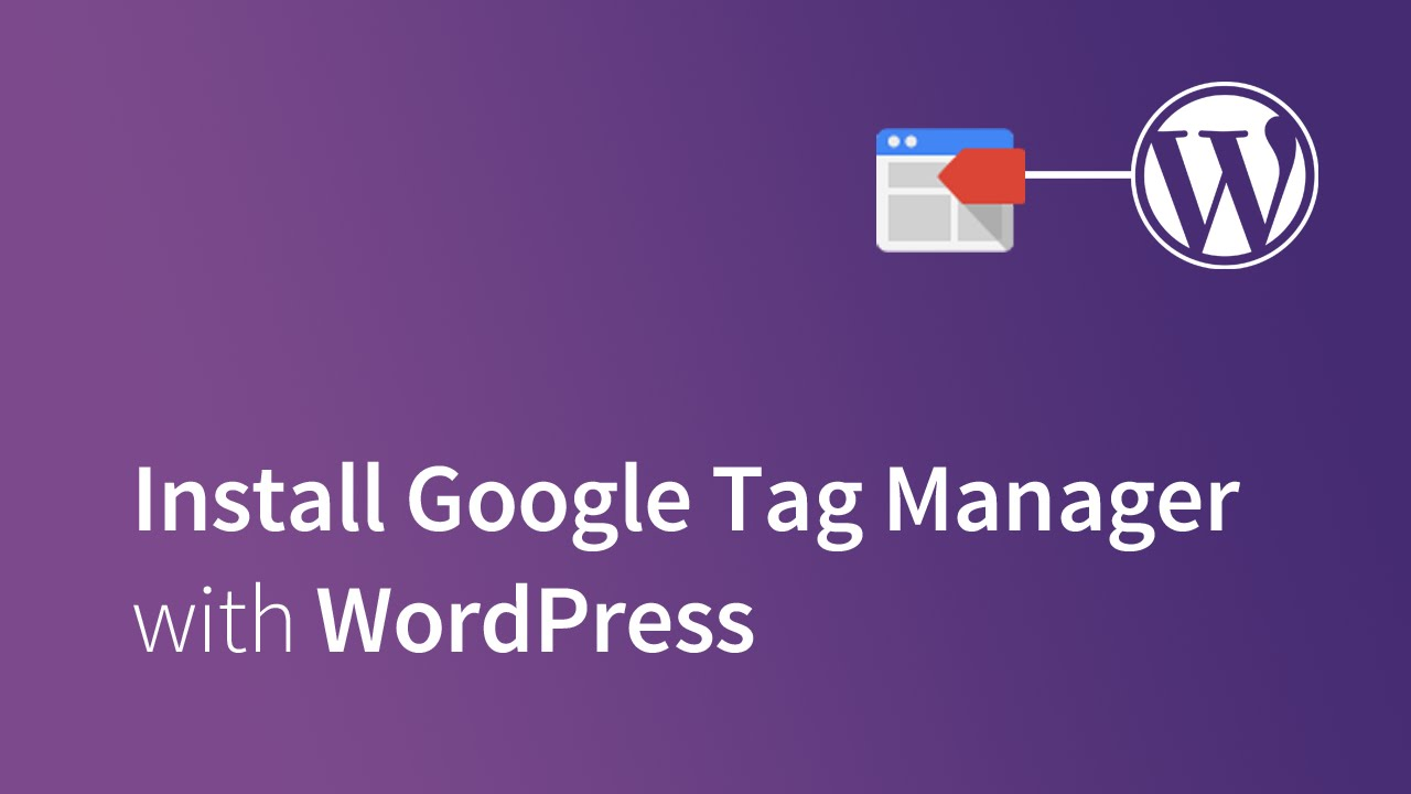 Integrate Google Tag Manager