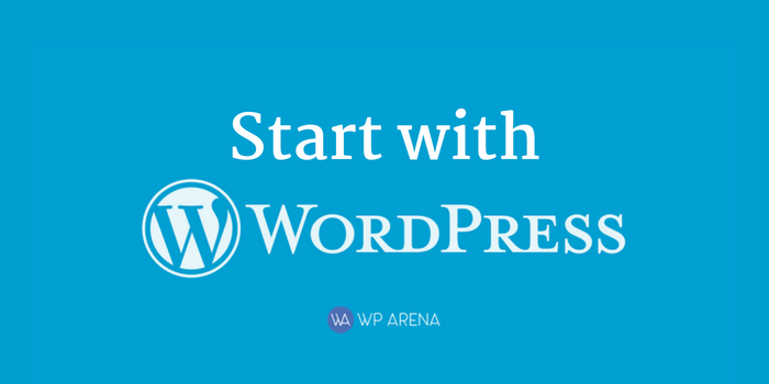 The Ultimate Guide To Start With WordPress