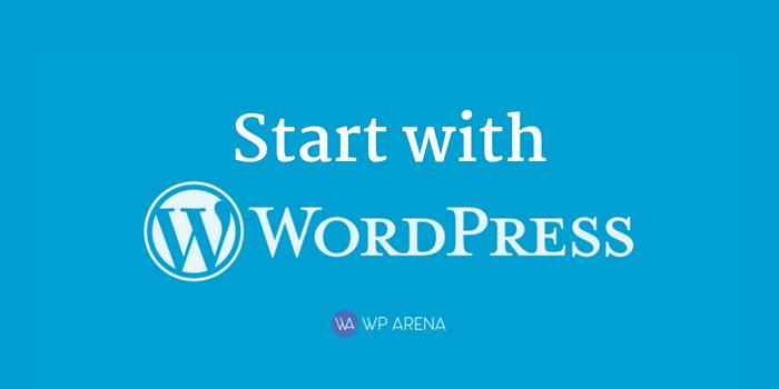 Start with WordPress