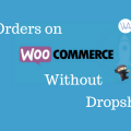 FulFill Orders on WooCommerce without Dropshipping