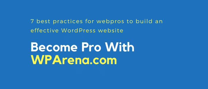 best practices for webpros