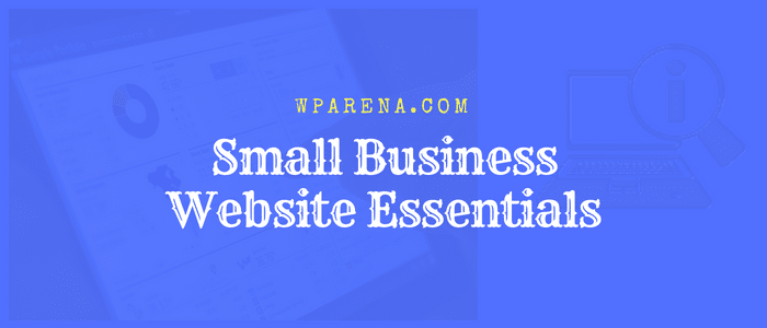 Small Business Website Essentials