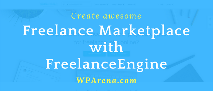 FreelanceEngine Review: Perfect Theme for running a Freelance Marketplace